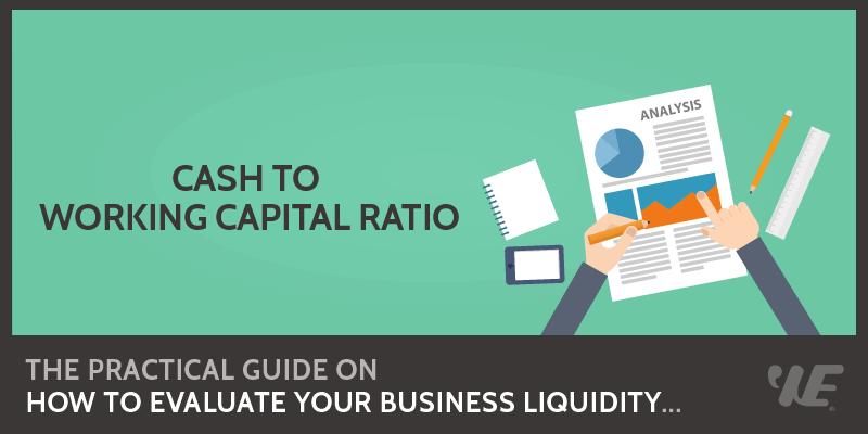 cash to working capital ratio