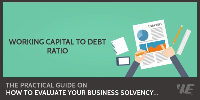 working capital to debt ratio