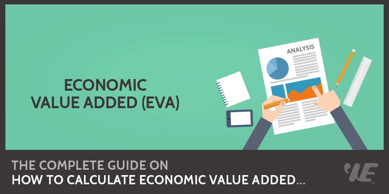 eva economic value added Ijrras 12 (1) ○ july 2012 wwwarpapresscom/volumes/vol12issue1/ ijrras_12_1_06pdf 34 economic value added (eva) – main  indicator in.