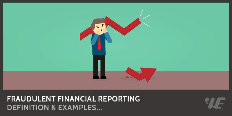 fraudulent financial reporting