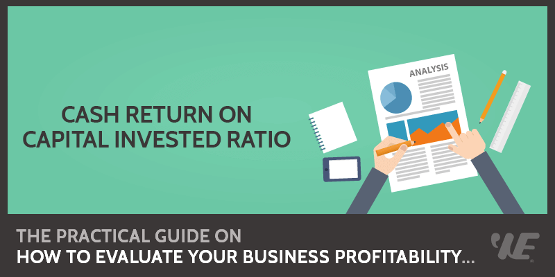 Cash Return on Capital Invested Ratio