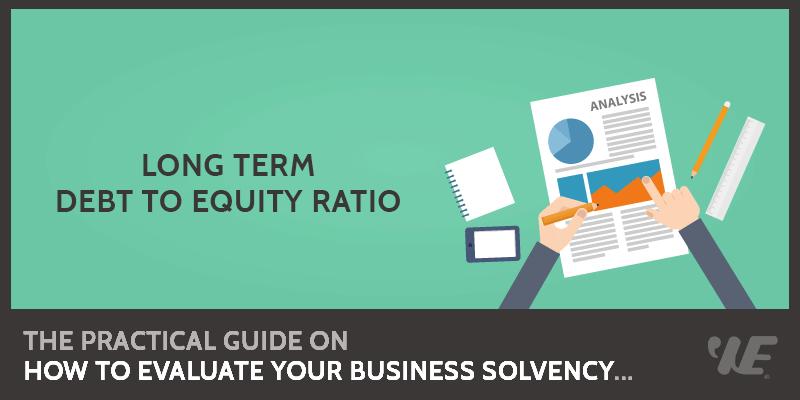 Long Term Debt to Equity Ratio