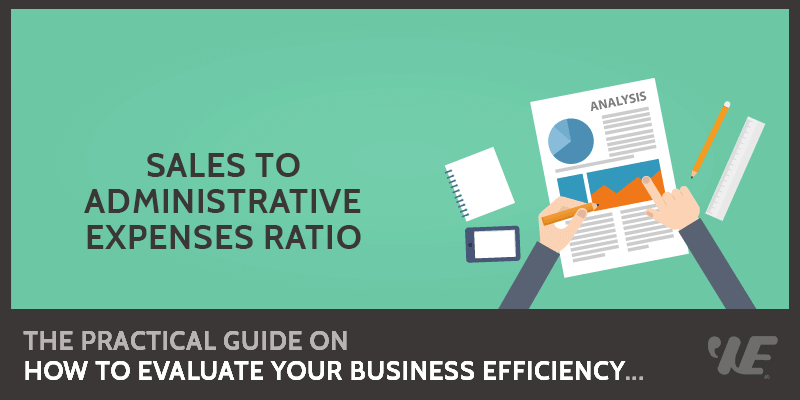Sales to Administrative Expenses Ratio