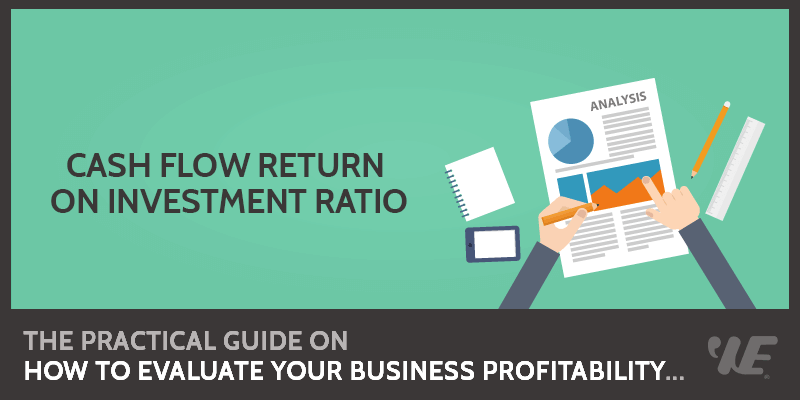 Cash Flow Return on Investment Ratio