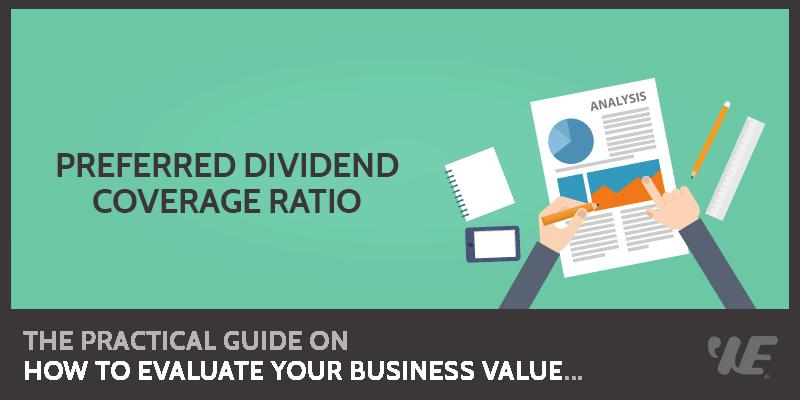 Preferred Dividend Coverage Ratio