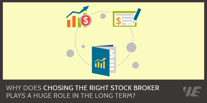 Choosing The Right Broker Plays A Huge Role